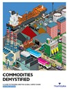 Commodities Demystified: A guide to trading and the global supply chain - second edition